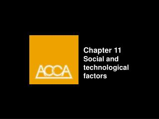Chapter 11 Social and technological factors