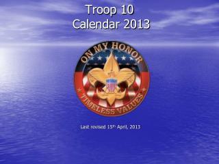 Troop 10   Calendar 2013