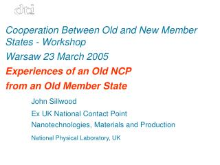 Cooperation Between Old and New Member States - Workshop Warsaw 23 March 2005