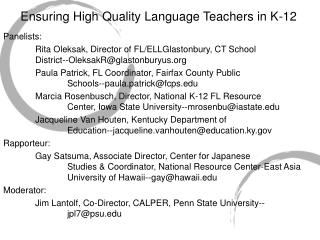 Ensuring High Quality Language Teachers in K-12