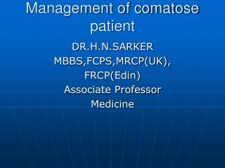 Management of comatose patient