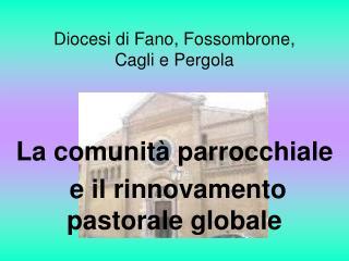 Diocesi di Fano, Fossombrone,  Cagli e Pergola