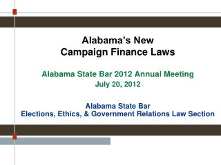 Alabama�s New  Campaign Finance Laws
