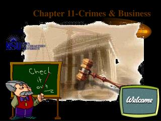 Chapter 11-Crimes & Business