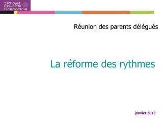 La réforme des rythmes