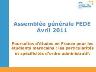 Assemblée générale FEDE Avril 2011