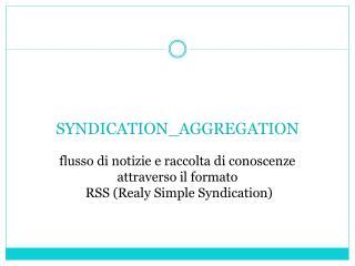SYNDICATION_AGGREGATION