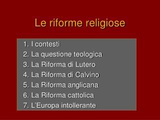 Le riforme religiose
