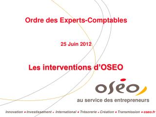 Les  interventions d'OSEO