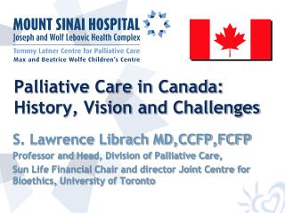 Palliative Care in Canada: History, Vision and Challenges
