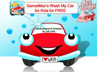 GameiMax's Wash My Car for Kids for FREE