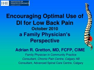 Encouraging Optimal Use of DI for Low Back Pain October 2010 a Family Physician�s Perspective