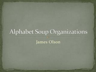 Alphabet Soup Organizations