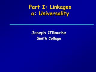 Part I: Linkages a: Universality