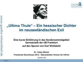 """""""Ultima Thule"""" – Ein hessischer Dichter im neuseeländischen Exil"""