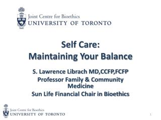 Self Care:  Maintaining Your Balance