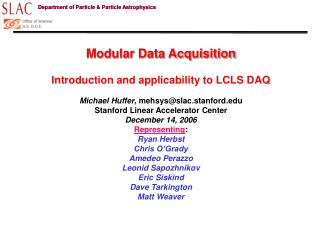Modular Data Acquisition  Introduction and applicability to LCLS DAQ