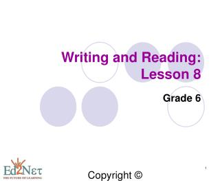 Writing and Reading: Lesson 8