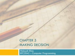 Chapter 5 making decision