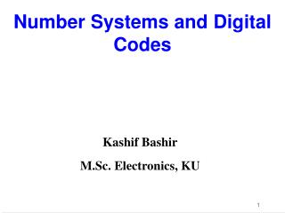 Number Systems and Digital Codes