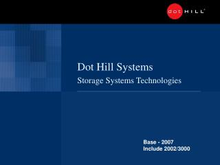 Dot Hill Systems Storage Systems Technologies