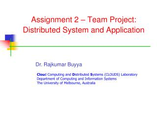 Assignment 2 – Team Project: Distributed System and Application