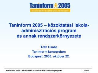 Taninform 2005 – közoktatási iskola-adminisztrációs program és annak rendszerkörnyezete