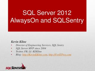 SQL Server  2012  AlwaysOn  and  SQLSentry