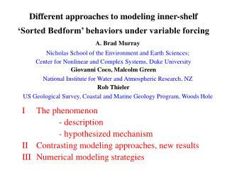 Different approaches to modeling inner-shelf  'Sorted Bedform' behaviors under variable forcing