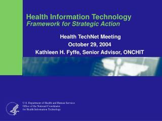 Health Information Technology Framework for Strategic Action