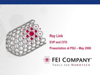 Ray Link EVP and CFO Presentation at PSU – May 2008