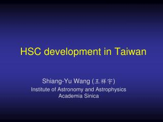 HSC development in Taiwan