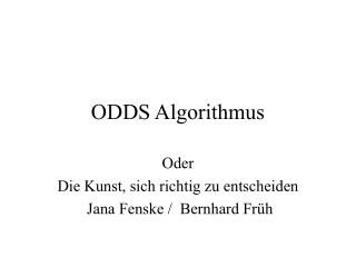 ODDS Algorithmus