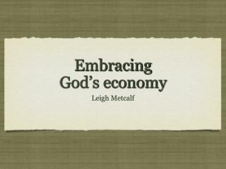 Embracing  God's economy