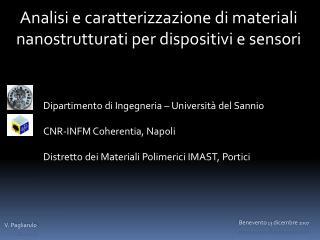 Analisi e caratterizzazione di materiali nanostrutturati per dispositivi e sensori