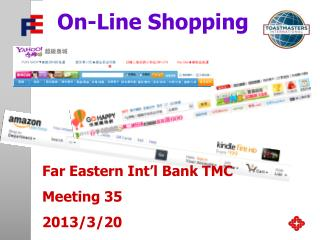 Far Eastern Int'l Bank TMC Meeting 35 2013/3/20