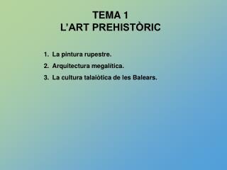 TEMA 1 L'ART PREHISTÒRIC