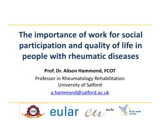 Prof. Dr. Alison Hammond, FCOT Professor in Rheumatology Rehabilitation University of Salford