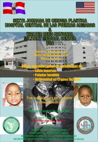 Trae tu hijo(a) para ser evaluado  y seleccionado al: Hospital Central de las FFAA