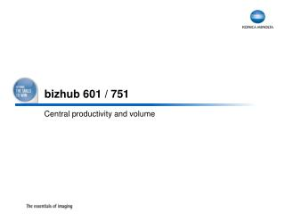 bizhub 601 / 751