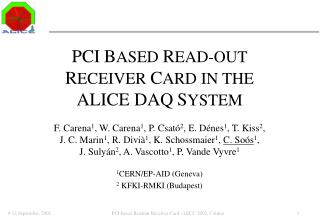 PCI B ASED  R EAD-OUT  R ECEIVER  C ARD IN THE  ALICE DAQ S YSTEM