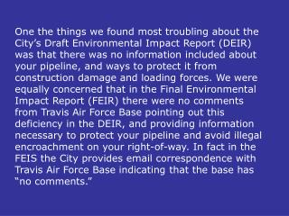 """Includes regular visual inspections along the entire surface area of the pipeline route"""