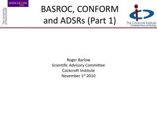 BASROC, CONFORM and ADSRs (Part 1)