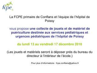 Pour plus d'informations : fcpe.conflans@yahoo.fr