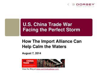 U.S. China Trade War Facing the Perfect Storm