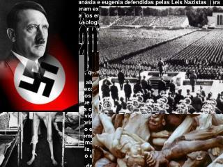 """""""A ignorância do Nazismo"""""""
