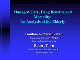 Managed Care, Drug Benefits and Mortality: An Analysis of the Elderly