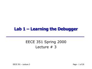 Lab 1 � Learning the Debugger