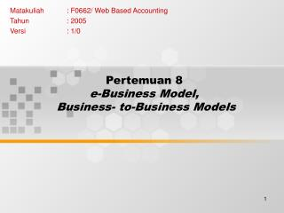 Pertemuan 8 e-Business Model,  Business- to-Business Models