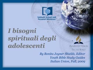 I bisogni spirituali degli adolescenti